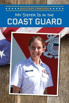 My Sister Is in the Coast Guard