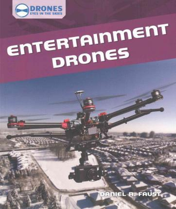 Entertainment Drones