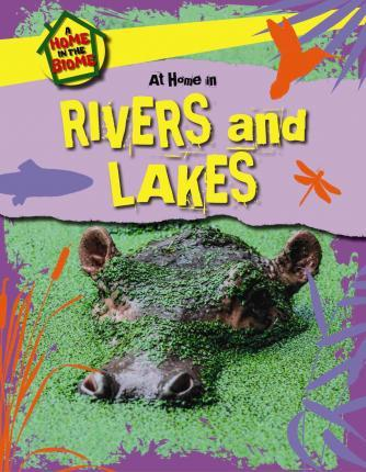 At Home in Rivers and Lakes