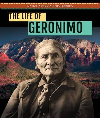 The Life of Geronimo
