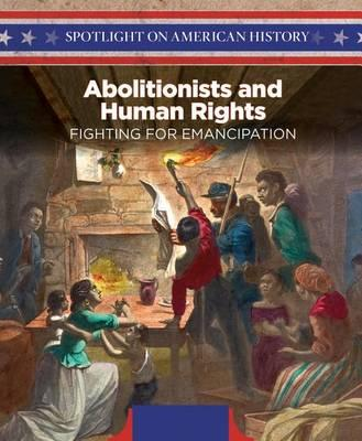 Abolitionists and Human Rights