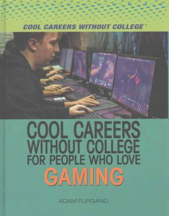 Cool Careers Without College for People Who Love Gaming