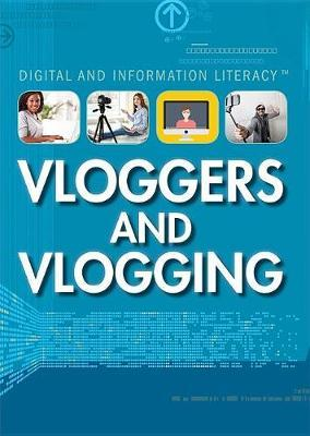 Vloggers and Vlogging