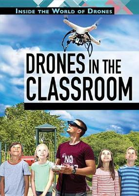 Drones in the Classroom