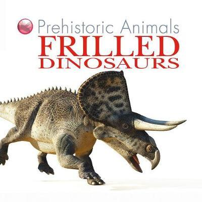 Frilled Dinosaurs