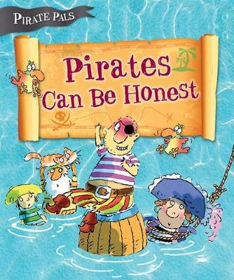 Pirates Can be Honest (Pirate Pals Series)