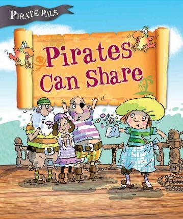 Pirates Can Share (Pirate Pals Series)