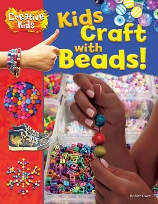 Kids Craft with Beads!