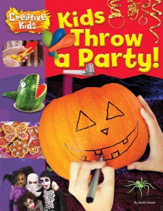 Kids Throw a Party!