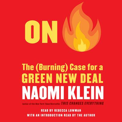 On Fire  The Case for the Green New Deal