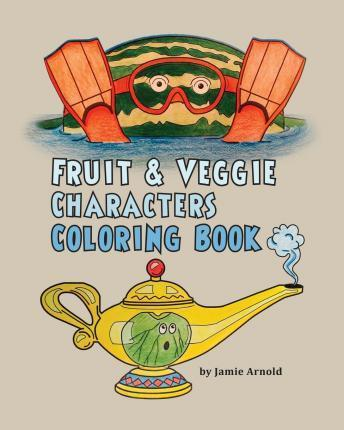 Fruit & Veggie Characters Coloring Book