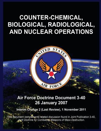 Counter-Chemical, Biological, Radiological, and Nuclear Operations