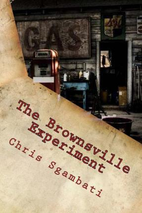 The Brownsville Experiment