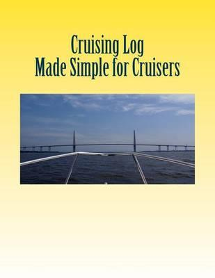 Cruising Log - Made Simple for Cruisers