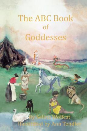 The ABC Book of Goddesses