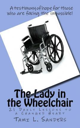 The Lady in the Wheelchair
