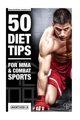 50 Diet Tips for Mma and Combat Sports