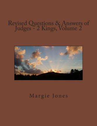 Revised Questions & Answers of Judges - 2 Kings, Volume 2