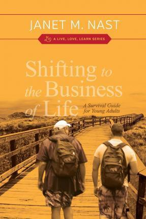 Shifting to the Business of Life