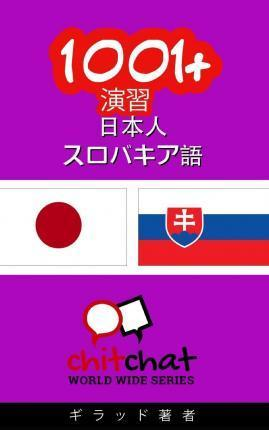 1001+ Exercises Japanese - Slovak