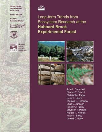 Long-Term Trends from Ecosystem Research at the Hubbard Brook Experimental Forest