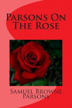 Parsons on the Rose