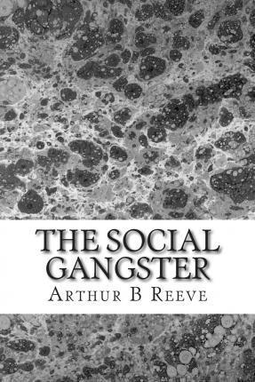 The Social Gangster