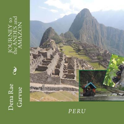 Journey to the Andes and Amazon