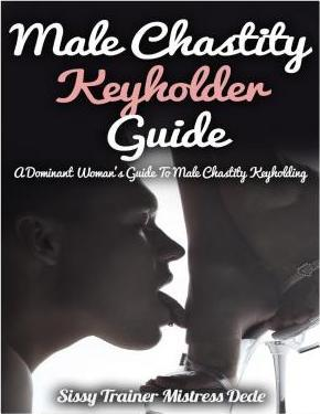 Male Chastity Keyholder Guide
