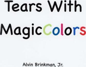 Tears with Magic Colors