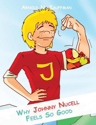 Why Johnny Nucell Feels So Good