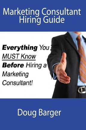 Marketing Consultant Hiring Guide