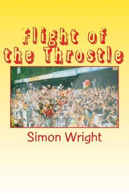 Flight of the Throstle