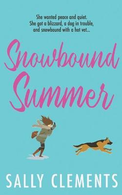 Snowbound Summer