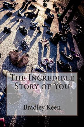The Incredible Story of You