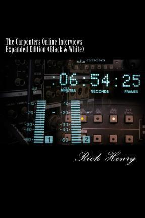 The Carpenters Online Interviews Expanded Edition (Black & White)
