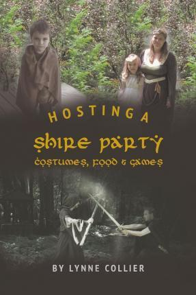 Hosting a Shire Party