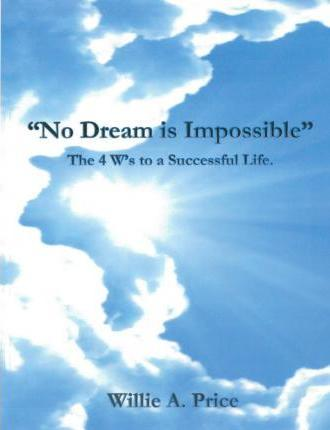 No Dream Is Impossible