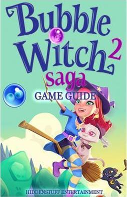 Bubble Witch 2 Saga Game Guide