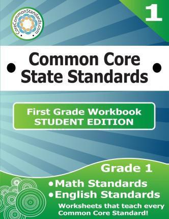 First Grade Common Core Workbook - Student Edition