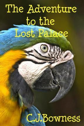 The Adventure to the Lost Palace
