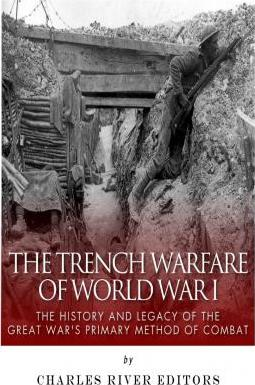 The Trench Warfare of World War I