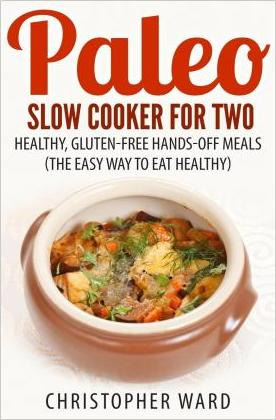 Paleo Slow Cooker for Two