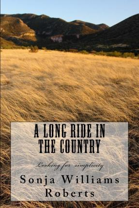 A Long Ride in the Country