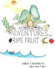 The Adventures of Ripe Fruit