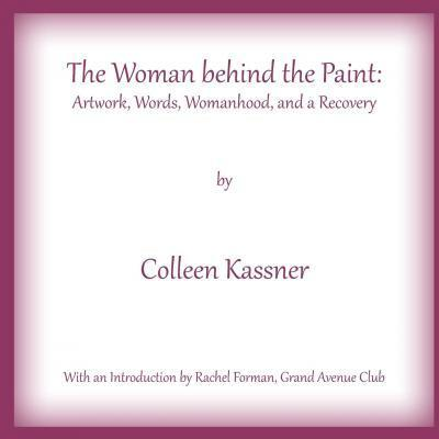 The Woman Behind the Paint