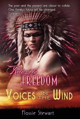 Return to Freedom, Voices in the Wind
