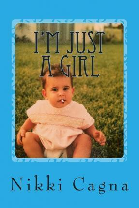 I'm Just a Girl