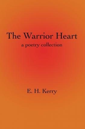 The Warrior Heart