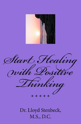 Start Healing with Positive Thinking